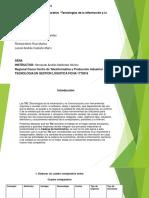 Actividad de Aprendizaje 13 Evidencia 2 Cuadro comparativo Tecnologias de la Informacion y la Comunicacion.pptx