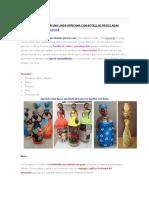 Aprende Cómo Hacer Una Linda Africana Con Botellas Recicladas
