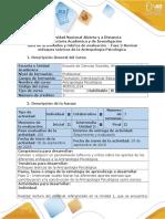 Guía de actividades y rúbrica de evaluación - Fase 2 - Revisar enfoques teóricos de la Antropología Psicológica.doc