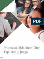 propuesta_didactica Tiny Tap, Crea y Juega