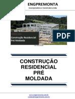 Construção Residencial Pré Moldada