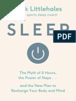 Sleep_ the Myth of 8 Hours, The - Nick Littlehales