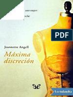 Maxima Discrecion - Jeannette Angell