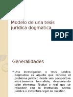 Unidad 3. Tesis Jurídica Dogmática
