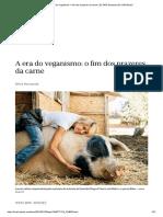 A era do veganismo_ o fim dos prazeres da carne _ EL PAÍS Semanal _ EL PAÍS Brasil.pdf