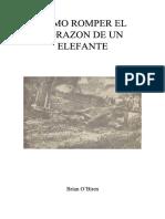 Como Romper El Corazon de Un Elefante - Brian O_Biren
