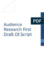 Audience Research First Draft of Script