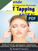 Aprende Técnica de Liberación Emocional (EFT Tapping) AHORA! - Randal Lawrence AMH