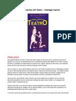 Teoria y Practica Del Teatro - Santiago Garcia