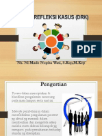 Diskusi Refleksi Kasus (Drk)