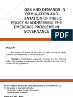Challenges and Demands in the Formulation and Implementation