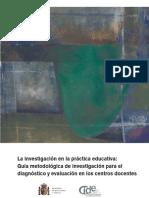 LA INVESTIGACIÓN EN LA PRÁCTICA EDUCATIVA GUÍA METODOLÓGICA.pdf