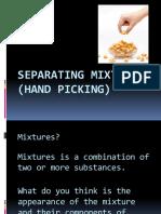 Separating Mixtures Hand Picking