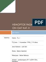(Edit) PLENO TIWI - Hemoptoe Pada TB Paru on OAT Kat
