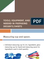 Tools, Equipment and Utensils Needed in Preparing Desserts