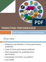TM4112 - 14 Predicting Performance