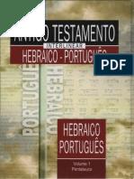 Antigo Testamento Interlinear Hebraico-Português Vol. 1
