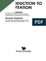 M. Gasperini, Venzo de SABBATA-Introduction to Gravitation-World Scientific (1985)