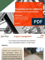 10. Programa Novos Caminhos - AcelorMittal