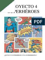 P4 superhéroes bajo