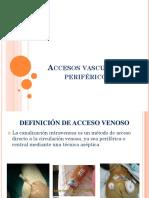Accesos vasculares periféricos