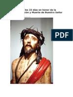 Ejercicio de Los 33 Días en Honor de La Sagrada Pasión y Muerte de Nuestro Señor Jesucristo