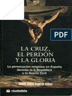 Martin Rubio-La Cruz El Perdon y La Gloria