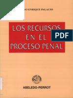 Los Recursos en El Proceso Penal Lino E Palacios
