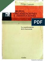 Las Instituciones Escolares, Pedagodía Burocrática y Pedagogía Institucional