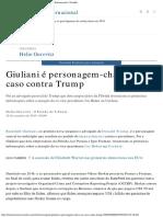 Giuliani é Personagem-chave No Caso Contra Trump - Internacional - Estadão
