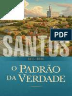 Santos, Volume 1-A Igreja de Jesus Cristo dos Santos dos Últimos Dias