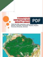 Cosmovisión y Espiritualidad en La Región Amazónica