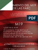 SURGIMIENTO DEL M19 Y DE LAS FARC.pptx