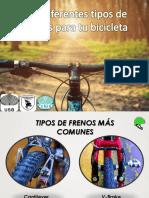 Los Diferentes Tipos de Frenos Para Tu Bicicleta