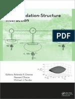 Rolando P. Orense, Nawawi Chouw, Michael J. Pender - Soil-Foundation-Structure Interaction-Taylor & Francis (2010).pdf