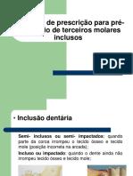 Protocolo de Prescrição Para Terceiros Molares Inclusos