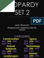 JEOPARDY 2 - Advanced Level