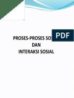 +PROSES-PROSES SOSIAL DAN INTERAKSI