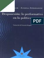 Judith Butler y Athena Athanasiou - Desposesioěn - lo performativo en lo poliětico.pdf