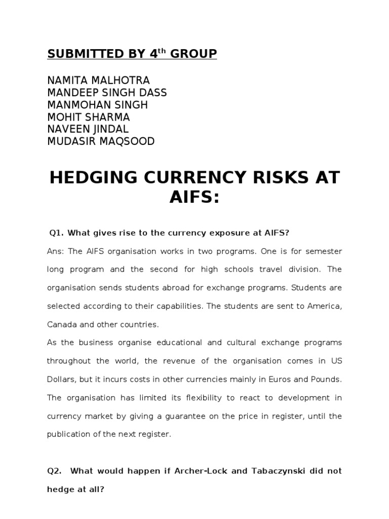 hbs case hedging currency risks at aifs essay Proflin guo fin 417 hbs case: hedging currency risks at aifs due date: april 12, 2012 instructions: this case should be.