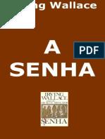 A Senha - Irving Wallace.pdf