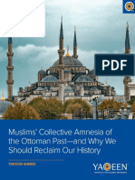 FINAL Muslims' Collective Amnesia of the Ottoman Past—and Why We Should Reclaim Our History