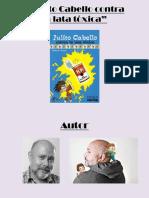 JULITO CABELLO CONTRA LA LATA TÓXICA