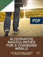 (Global Masculinities) Àngels Carabí, Josep M. Armengol (eds.) - Alternative Masculinities for a Changing World-Palgrave Macmillan US (2014).pdf
