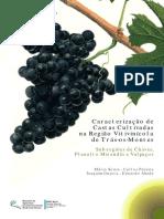 Caracterização de Castas Cultivadas Na Região Vitivinícola de Trás-os-Montes. Sub-regiões de Chaves, Planalto Mirandês e Valpaços