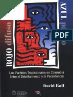 David Roll - Los Partidos Tradicionales en Colombia. Entre El Debilitamiento y La Persistencia