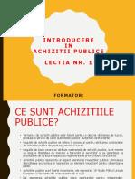 Prezentare Lectia Nr. 1 - Achizitii Publice