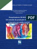 CERQUEIRA GOMES e MERHY, 2014. Pesquisadores IN-MUNDO- um estudo da produção do acesso e barreira em saúde mental.pdf