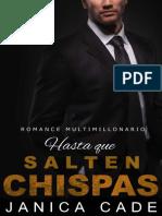 Hasta Que Salten Chispas - Janica Cade