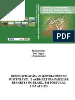 DESERTIFICAÇÃO, DESENVOLVIMENTOSUSTENTÁVEL E AGRICULTURA FAMILIARRECORTES NO BRASIL, EM PORTUGALE NA ÁFRICA
